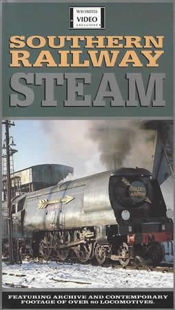 Southern Railway Steam. WH Smith Video