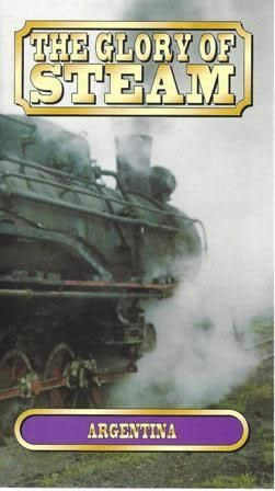The Glory of Steam: Argentina (VTS021)