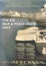2 Disc DVD. The KM War-Peace Show 2004