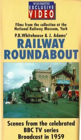 Railway Roundabout 1959: Scenes From The Celebrated BBC TV Series Broadcast In 1959