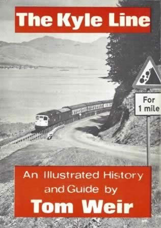 The Kyle Line - An Illustrated History And Guide