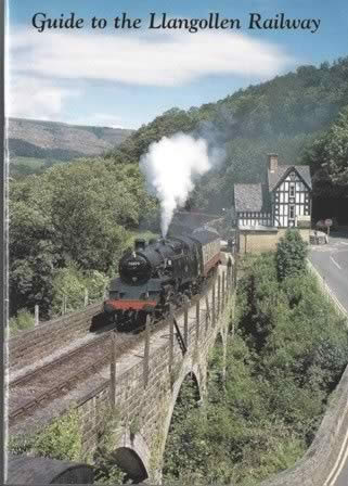 Guide To The Llangollen Railway - 5th Edition (P/B)