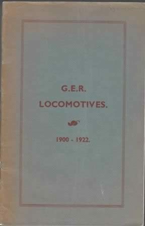G E R Locomotives 1900 - 1922 (p/b)