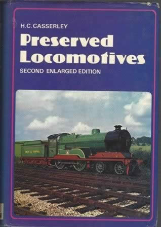 Preserved Locomotives - Second Enlarged Edition