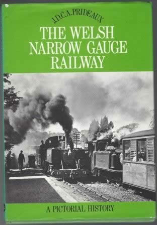 The Welsh Narrow Gauge Railway