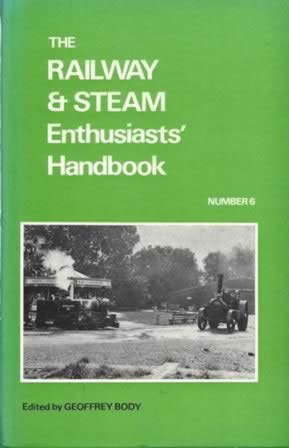 The Railway & Steam Enthusiasts' Handbook: Number 6