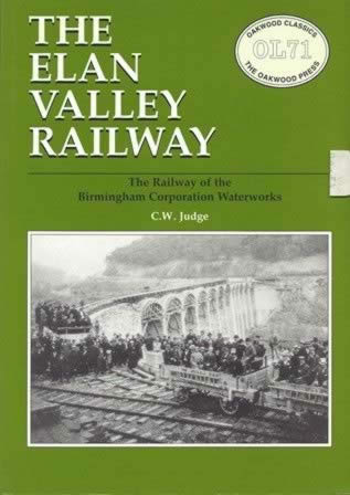 The Elan Valley Railway - OL71