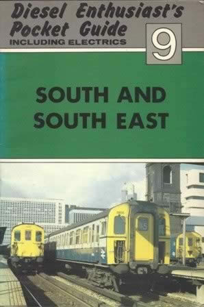 Diesel Enthusiast's Pocket Guide No 9 (South and South East)