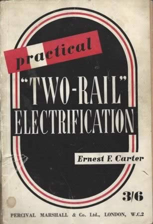 Practical Two Rail Electrification (P/B)