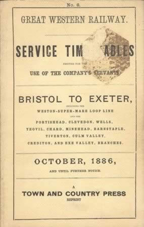 GWR - Service Timetable Bristol To Exeter Oct 1886 OFN (P/B)