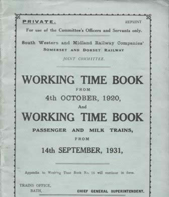 Somerset & Dorset Railway Working Time Book From 4.10.20 Working Time Book (Passenger & Milk Trains) From 14.9.31