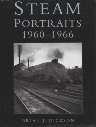 Steam Portraits 1960 - 1966