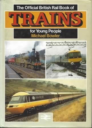 Official British Rail Book Of Trains For Young People