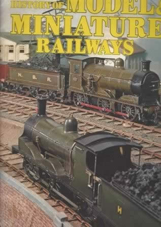 The History Of Model And Miniature Railways Part 8
