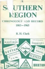 A Southern Region Chronology And Record 1803 - 1965