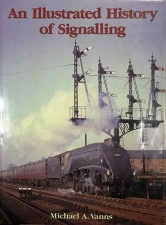 An Illustrated History Of Signalling