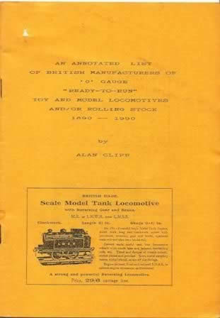 An Annotated List Of British Manufacturers Of O Gauge Ready To Run Toy And Model Locomotives And/Or Rolling Stock 1890-1990