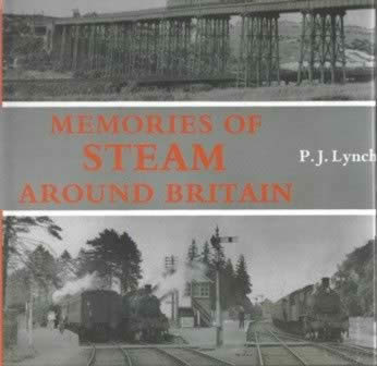 Memories of Steam Around Britain