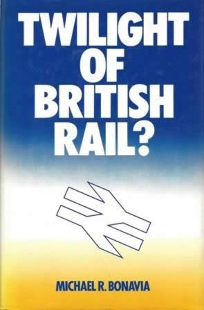 Twilight Of British Rail