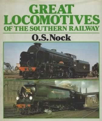 Great Locomotives Of The Southern Railway