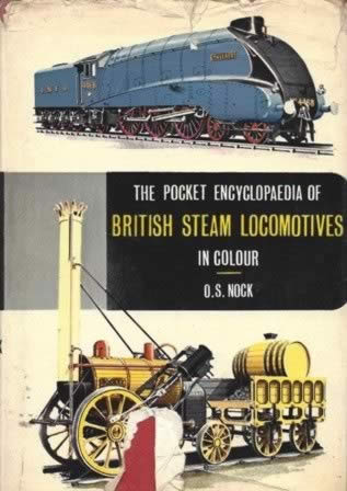 The Pocket Encyclopedia Of British Steam Locomotives In Colour