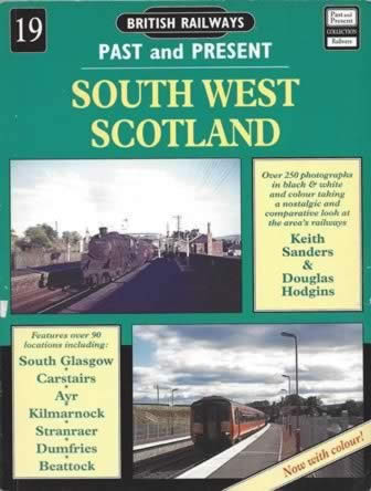 British Railways Past And Present No 19 South West Scotland