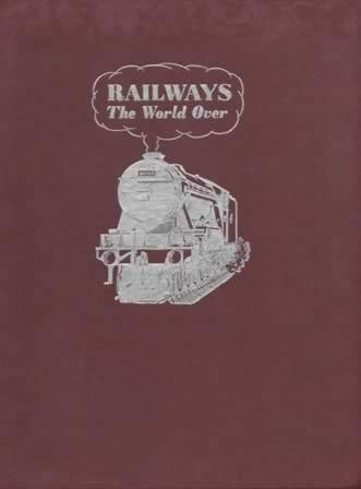 Railways The World Over