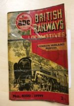 Ian Allan ABC British Railway Locomotives - London Midland Region Nos 40000-59999