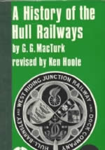 A History Of The Hull Railways