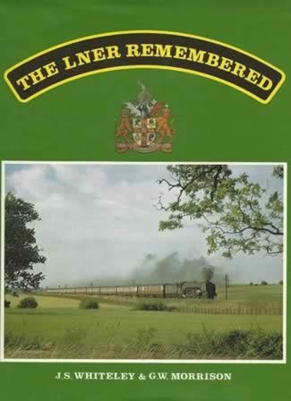 The LNER Remembered