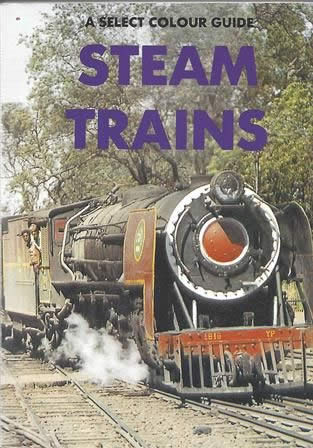 A Select Colour Guide Steam Trains