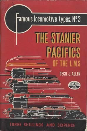 Famous Locomotive Types No 3: The Stanier Pacifics Of The LMS