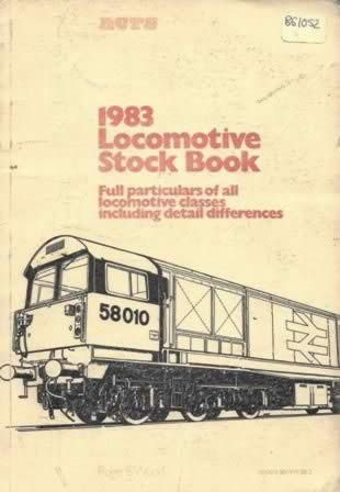 The Locomotive Stock / British Railways 1983 (P/B)