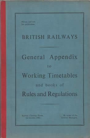 British Railways, General Appendix To Working Timetables, (1st October 1960)