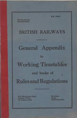 British Railways, General Appendix To Working Timetables, (1st October 1972)