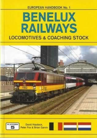 European Handbook No 1: Benelux Railways - Locomotives & Coaching Stock