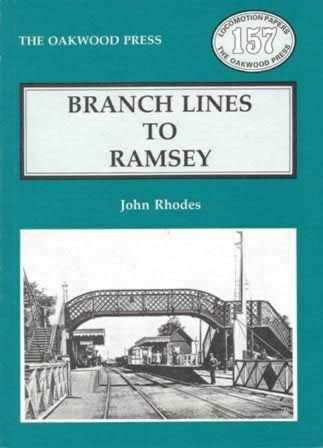 Branch Lines To Ramsey - LP157