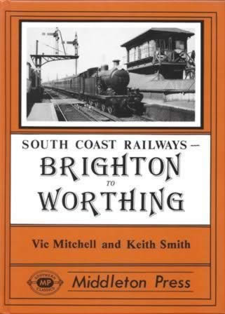 South Coast Railways - Brighton To Worthing