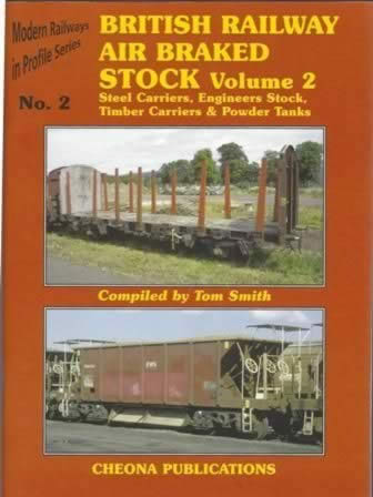 Modern Railways In Profile Series No 2: British Railway Air Braked Stock Volume 2
