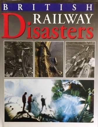 British Railway Disasters