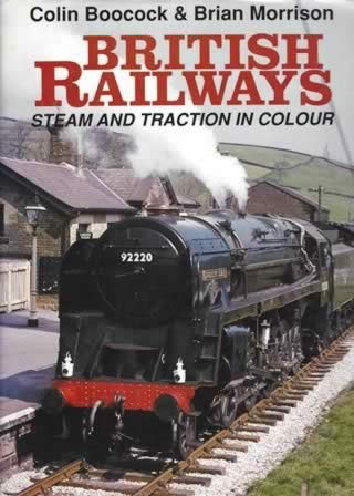 British Railways: Steam And Traction In Colour