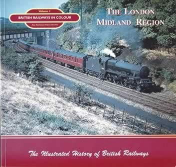 British Railways in Colour: Volume 1 - The London Midland Region