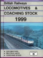 British Railways Locomotives & Coaching Stock 1999