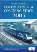 British Railways Locomotives & Coaching Stock 2005