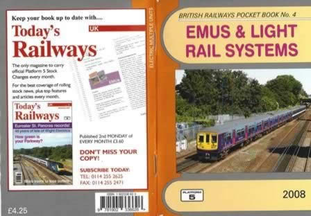 British Railways Pocket Book No. 4 Emus & Light Rail Systems 2008