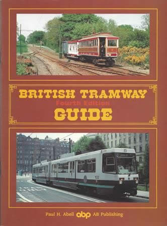 British Tramway Guide Fourth Edition