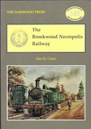 The Brookwood Necropolis Railway - LP143