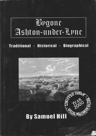 Bygone Ashton-under-Lyne: Year 2000 Special Millenium Edition