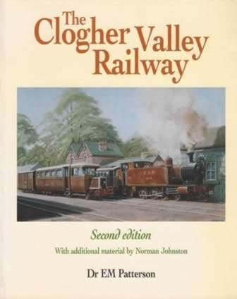 The Clogher Valley Railway - 2nd edition