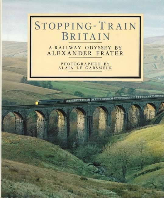 Stopping Train Britain: A Railway Odyssey